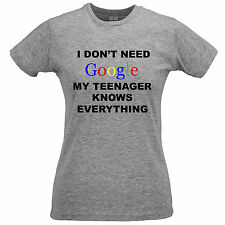 I Don't Need Google My Teenager Knows Everything T Shirt Geeky Funny Nerdy Gift
