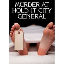 Murder at Hold-it City General - 6, 8, 10, 12  player games