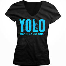 YOLO- You Only Live Once-Blue Trendy Hot Sayings  Juniors V-neck T-shirt