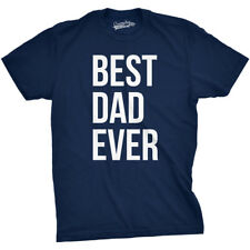 Best Dad Ever T Shirt Funny Father's Day Gift I love My Dad Tee