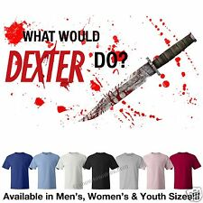 Dexter WWDD? What Would Dexter Do? Logo T-Shirt Avail in 6 Colors in M/W/Y Sizes