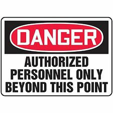 NS Signs Danger Authorized Personnel Only Beyond This Point OSHA Safety Sign