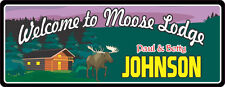 Moose Lodge Personalized Log Cabin Welcome Sign Hunting Camping Sign C1124