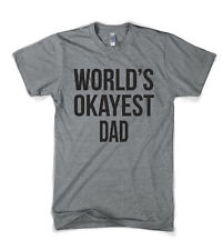 Mens Worlds Okayest Dad T-Shirt Funny Fathers Day Family T shirt (Navy Blue)