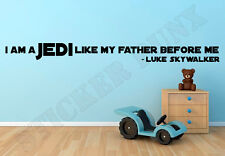 "Star Wars Wall Quote ""I Am A Jedi Like My Father Before Me"" Vinyl Decal Sticker"