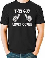 This Guy Loves Coffee T Shirt Thumbs Up Funny Mens Big and Tall - Free Shipping