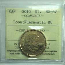 2010 Canadian One Dollar Coin ICCS Graded MS-67 Loon;  NBU