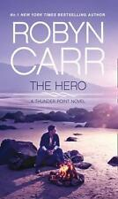 NEW The Hero (Thunder Point, Book 3) By Robyn Carr Paperback Free Shipping
