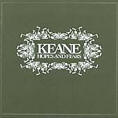 Keane - Hopes and Fears [Deluxe Edition] (2004)