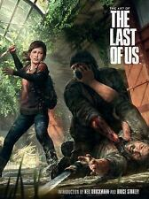 The Art of the Last of Us by Naughty Dog Studios Staff and Naughty Dog Studios (