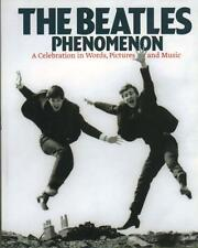 The Beatles Phenomenon: A Celebration in Words Pictures &... Beatles UK book