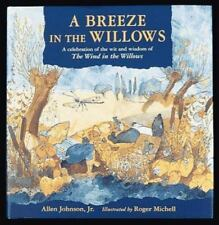 A Breeze in the Willows by Allen Johnson and Allen, Jr. Johnson (1997, Hardcover