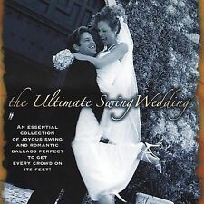 The Ultimate Swing Wedding by Various Artists (CD, Oct-2005, Denon Records)
