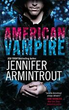 American Vampire by Jennifer Armintrout-2011 Paranormal romance-combined ship
