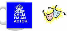 KEEP CALM AND CARRY ON I'M AN ACTOR MUG CUP GIFT PRESENT