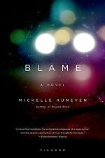 Blame by Michelle Huneven (2010, Paperback)