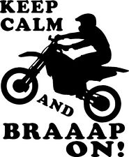 Dirt bike funny calm and braaaap on vinyl decal sticker