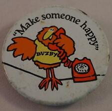 Vintage Buzby Make Someone Happy Pin Pinback Button Badge