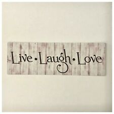 Live Love Laugh Outdoor Sign Tin/Plastic Rustic Wall Plaque Chic French Country