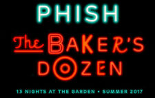 2 PHISH BAKERS DOZEN PTBM 7/26  MSG New York 2 tickets Section 227 Row 7