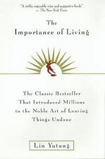 The Importance of Living by Lin Yutang (1998, Paperback, Reprint)