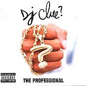 The Professional By DJ Clue On Audio CD Album 1998