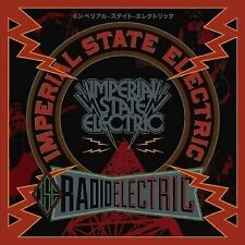 IMPERIAL STATE ELECTRIC - RADIO ELECTRIC NEW CD