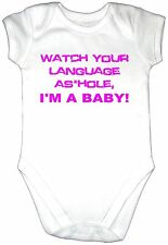 Funny WATCH YOUR LANGUAGE AS*HOLE. Baby Grow Clothes Vest Gro Bodysuit PINK Text
