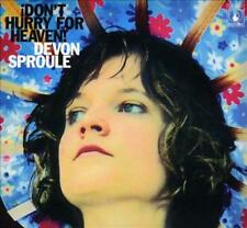 DEVON SPROULE - DON'T HURRY FOR HEAVEN! NEW CD