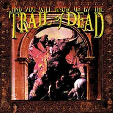 ...AND YOU WILL KNOW US BY THE TRAIL OF DEAD - ...AND YOU WILL KNOW US BY THE TR