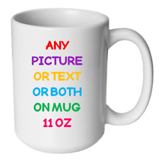 Personalised mug - any image or message printed - fast delivery!