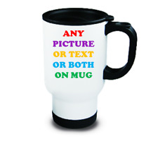 Personalised travel mug - any image or message printed - fast delivery!