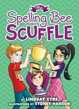 SPELLING BEE SCUFFLE - NEW HARDCOVER BOOK