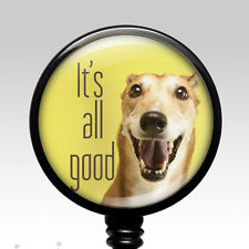 Funny Badge Reel Retractable Name Badge Holder Handmade ID Clip On All Good Dog