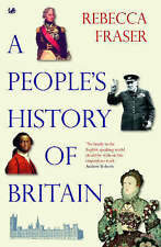 A People's History Of Britain by Rebecca Fraser - Paperback book