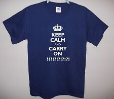 KEEP CALM AND CARRY ON PERSONALISED T-SHIRT! ANY TEXT U CHOOSE Sizes S to 5XL