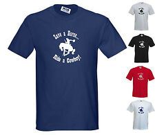 FUNNY STD CUT T-SHIRT: SAVE A HORSE, RIDE A COWBOY! Small to 5XL