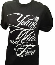 """ALL NEW 2012  """"YOUNG WILD AND FREE""""  ,VERY COOL T SHIRT"""
