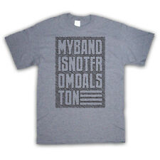 MY BAND IS NOT FROM DALSTON FASHION IRONIC SLOGAN KIDS T SHIRT ALL SIZES & COLS