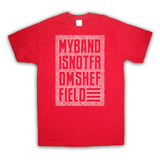 MY BAND IS NOT FROM SHEFFIELD FASHION IRONIC SLOGAN KIDS T SHIRT ALL SIZE & COL