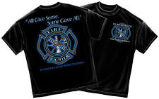 ALL GIVE SOME - SOME GAVE ALL T-SHIRT FIREFIGHTER T SHIRT MEMORIAL TEES