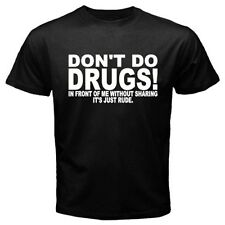 DON'T DO DRUG WITHOUT SHARING pills weed Funny hilarious prank BLACK T-SHIRT DD2
