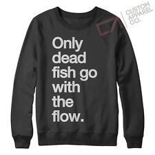ONLY DEAD FISH GO WITH THE FLOW MENS / WOMENS JUMPER TUMBLR SWEATER TOP HIPSTER