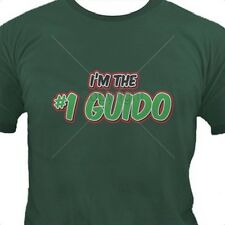 I'm the #1 Guido T Shirt You Choose Style, Size, Color Up to 4XL 10339