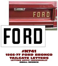 N741 1966-77 FORD BRONCO - FORD - TAILGATE LETTER KIT - LICENSED DECAL
