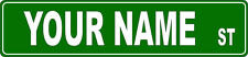 Personalized Street Sign Custom Name Sign Green Road Sign SS1000