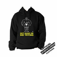Official Get Huge or Die Trying Hoodie S-XXL Body Building Weight Training