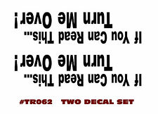 "TR062 JEEP - ""IF YOU CAN READ THIS...TURN ME OVER!"" - DECAL SET - TWO DECALS"