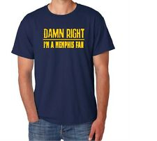 Memphis Damn Right Show Your City Pride Tennessee Funny Shirt