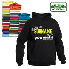 IT'S A PERSONALISED SURNAME THING HOODIE ALL SIZES CHOICE OF COLOURS GREAT GIFT